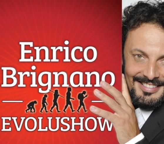 Enrico Brignano  EVOLUSHOW
