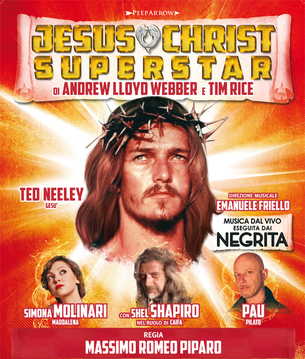 Ted Neeley JESUS CHRIST SUPERSTAR XX°ANNIVERSARIO