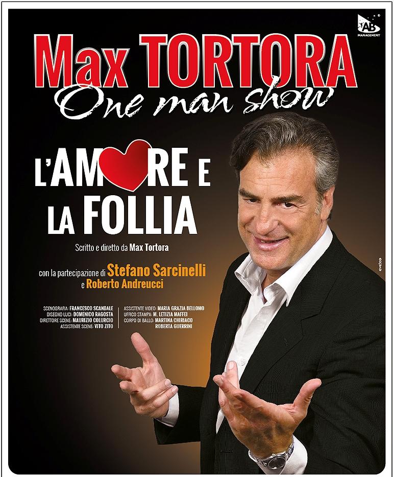 Max Tortora L'AMORE E LA FOLLIA