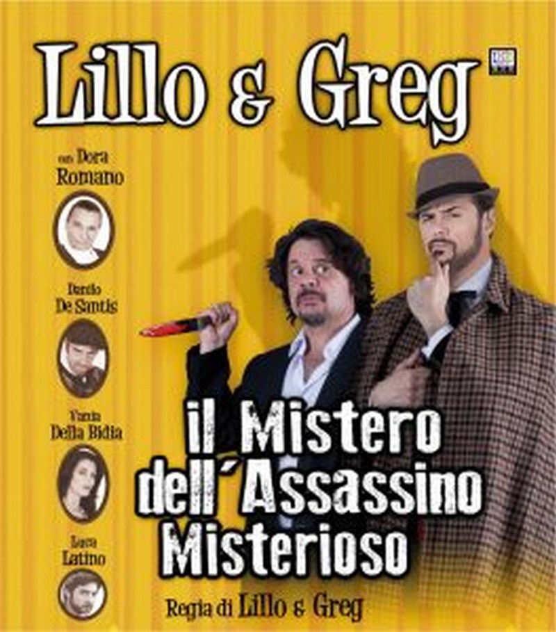 Lillo & Greg in IL MISTERO DELL'ASSASSINO MISTERIOSO