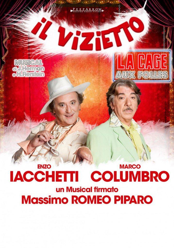 Enzo Iacchetti e Marco Columbro IL VIZIETTO – LA CAGE AUX FOLLES