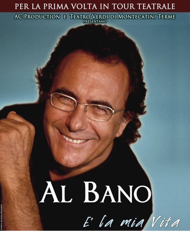 """Al Bano """"E' LA MIA VITA: UNA STORIA DA CANTARE"""""""